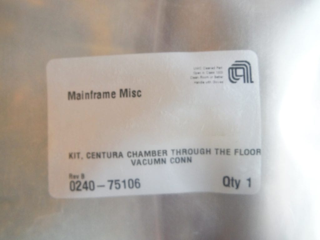 Applied Materials P/N: 0240 75106 Centura Chamber Through the Floor Vacumn Kit 59977 Refurbished